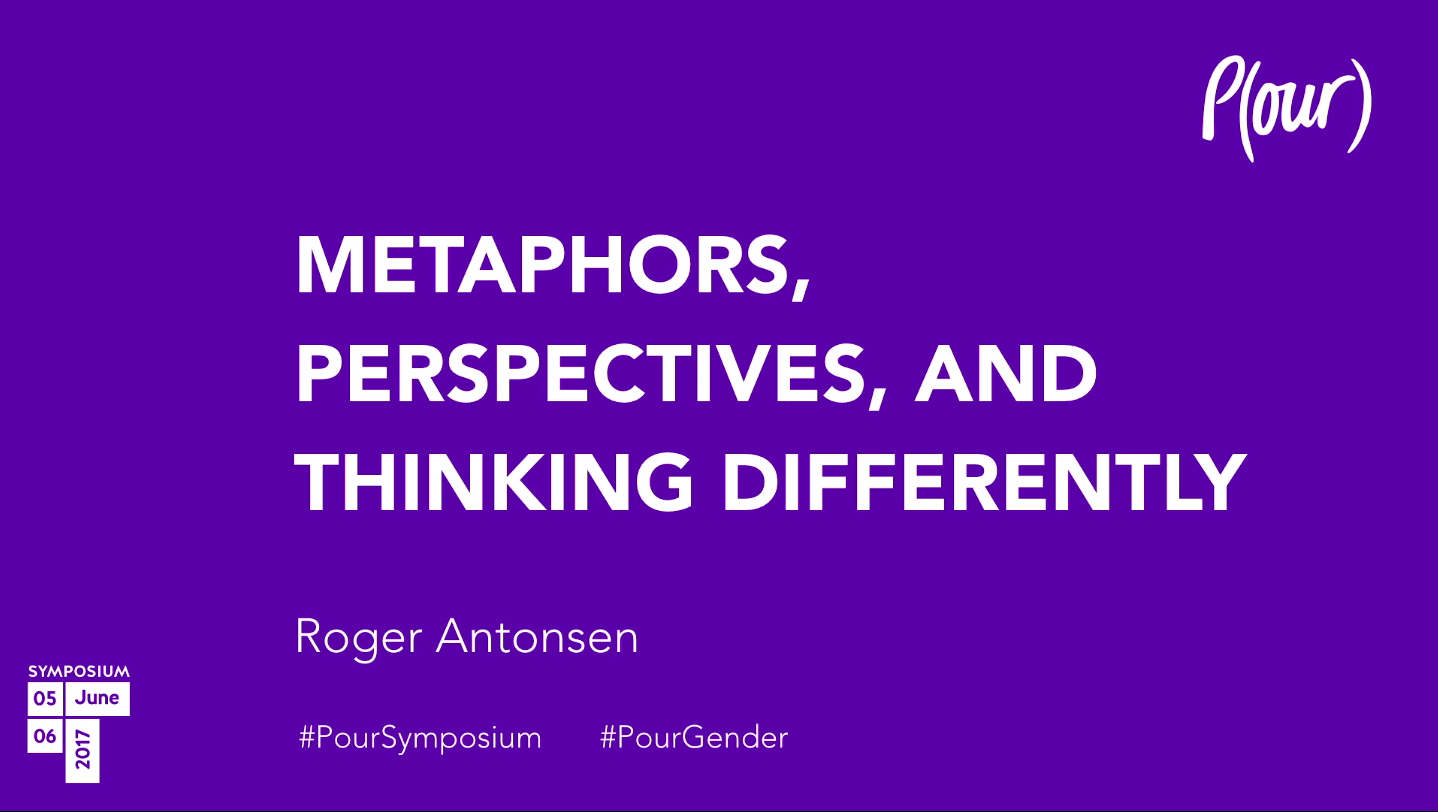 Roger Antonsen | Metaphors, Perspectives and Thinking Differently