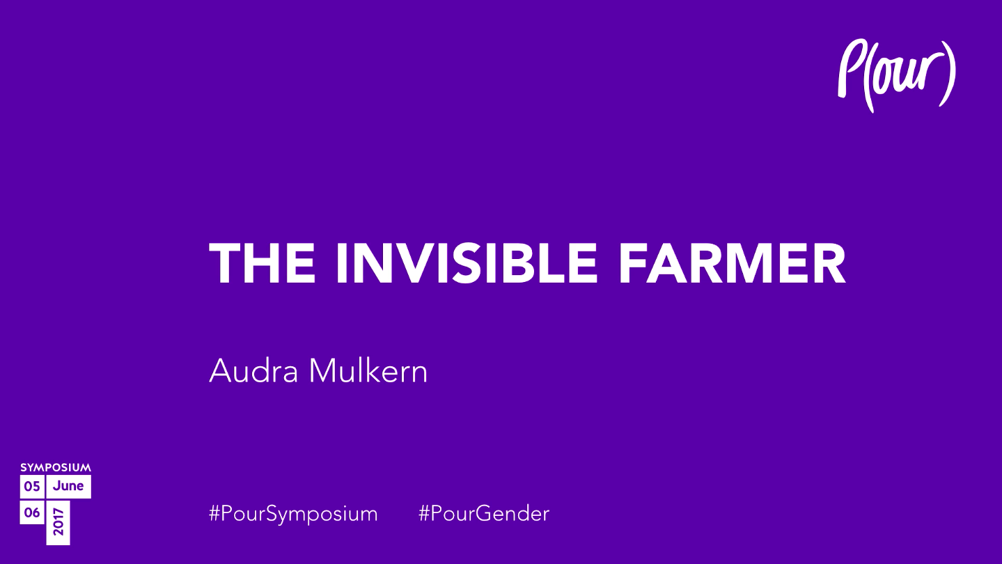 Audra Mulkern | The Invisible Farmer