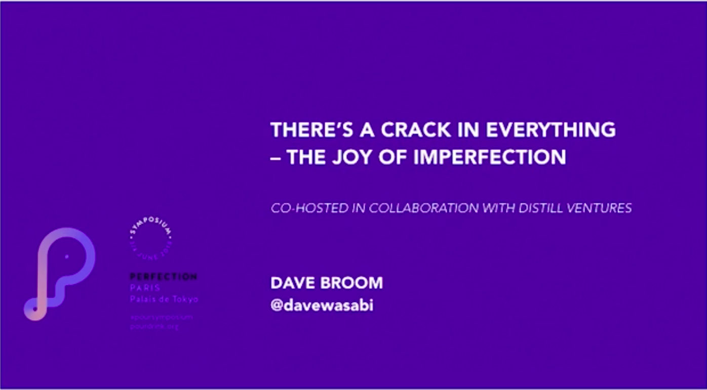 DAVE BROOM | THE JOY OF IMPERFECTION