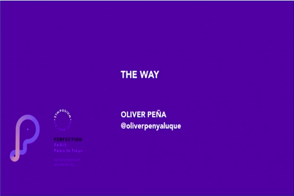 OLIVER PEÑA | THE WAY