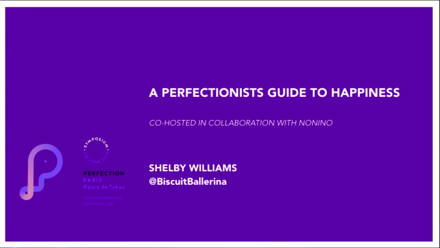 SHELBY WILLIAMS | A PERFECTIONISTS GUIDE TO HAPPINESS