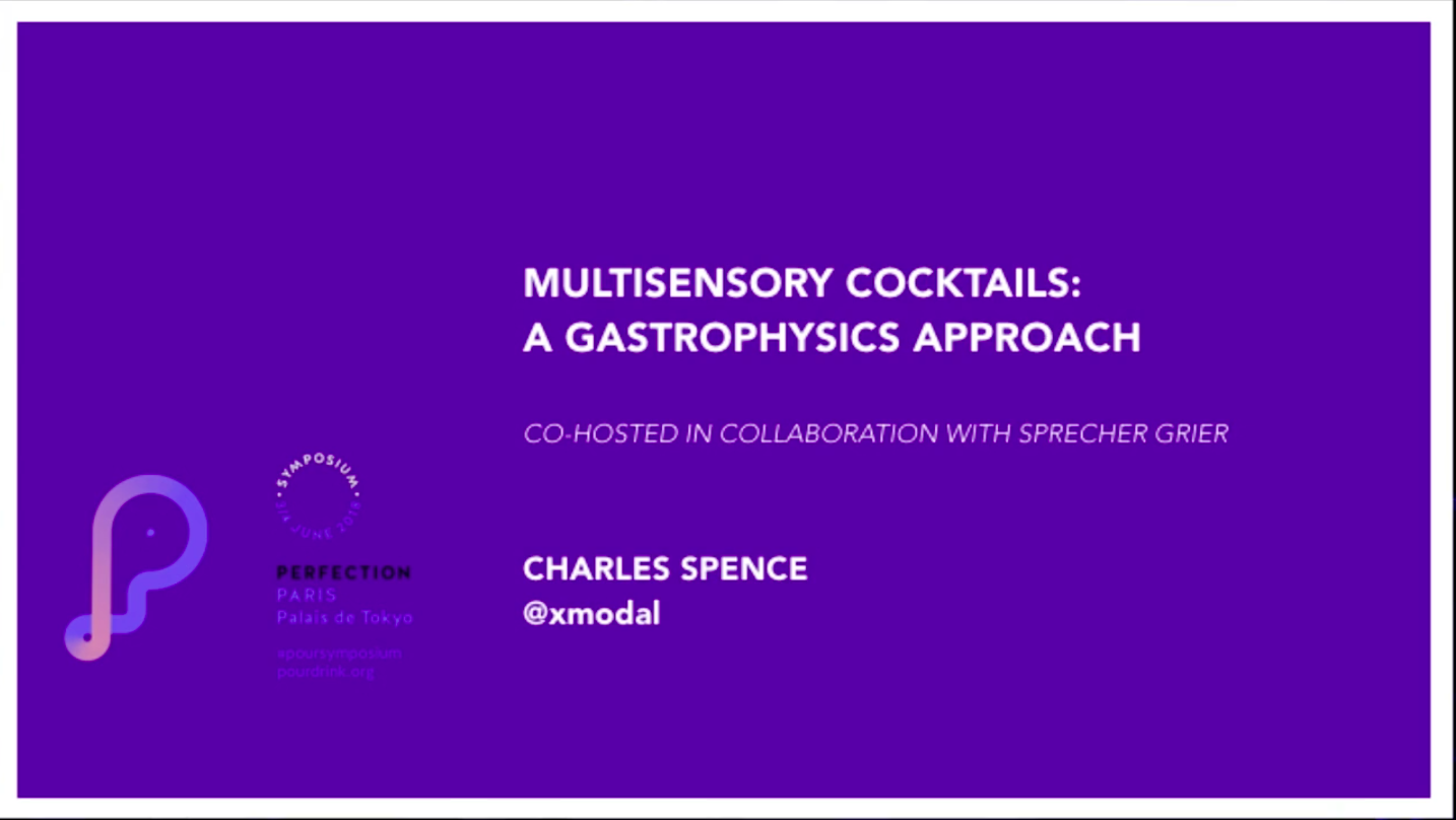 CHARLES SPENCE | MULTISENSORY COCKTAILS; A GASTROPHYSICS APPROACH